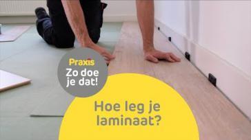 Hoe kun je op de juiste manier laminaat vloeren leggen
