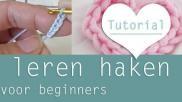 Hoe kun je eindelijk leren haken